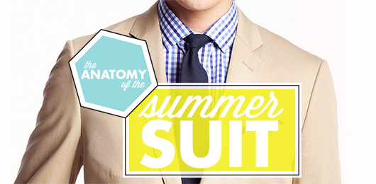 The Anatomy of the Summer Suit