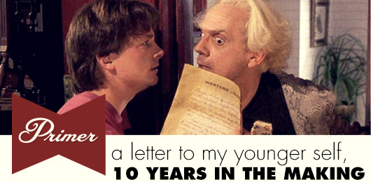 A Letter to My Younger Self: 10 Years in the Making