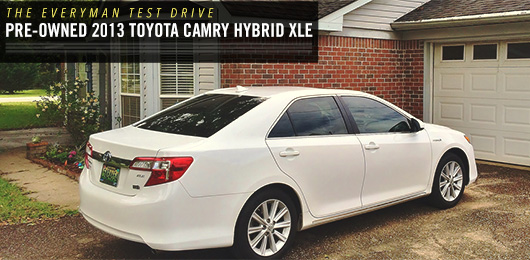 The Everyman Test Drive: Pre-Owned 2013 Toyota Camry Hybrid XLE