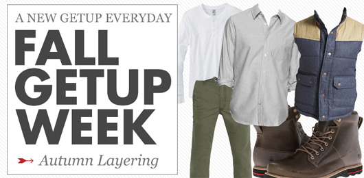 Fall Getup Week: Autumn Layering