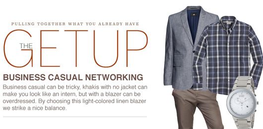 The Getup: Business Casual Networking
