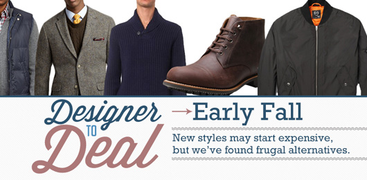 Designer to Deal: Early Fall