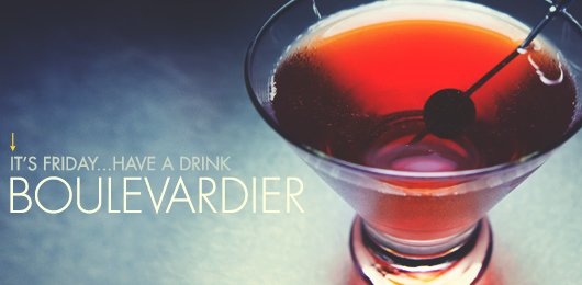 It's Friday … Have a Drink: Boulevardier