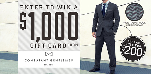 Huge! Enter to Win a $1,000 Gift Card from Combatant Gentlemen