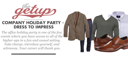 The Getup: Company Holiday Party –  Dress to Impress