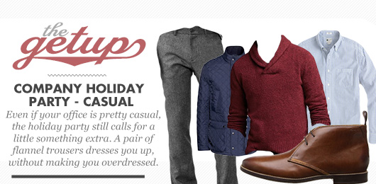 The Getup: Company Holiday Party – Casual