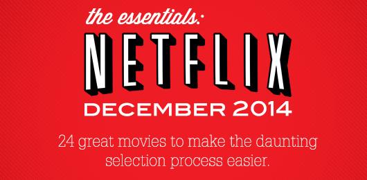 The Essentials: Netflix – December 2014