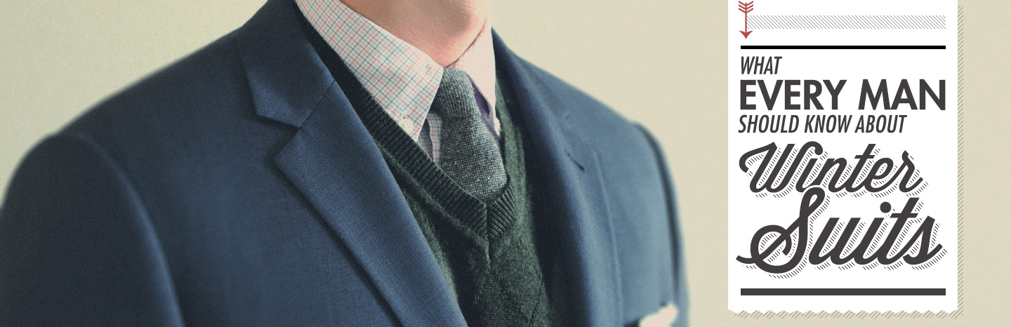 What Every Man Needs to Know About Winter Suits