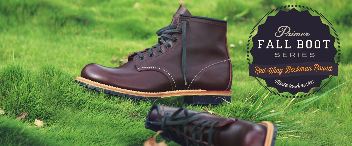 Fall Boot Series Red Wing Beckman Round Primer