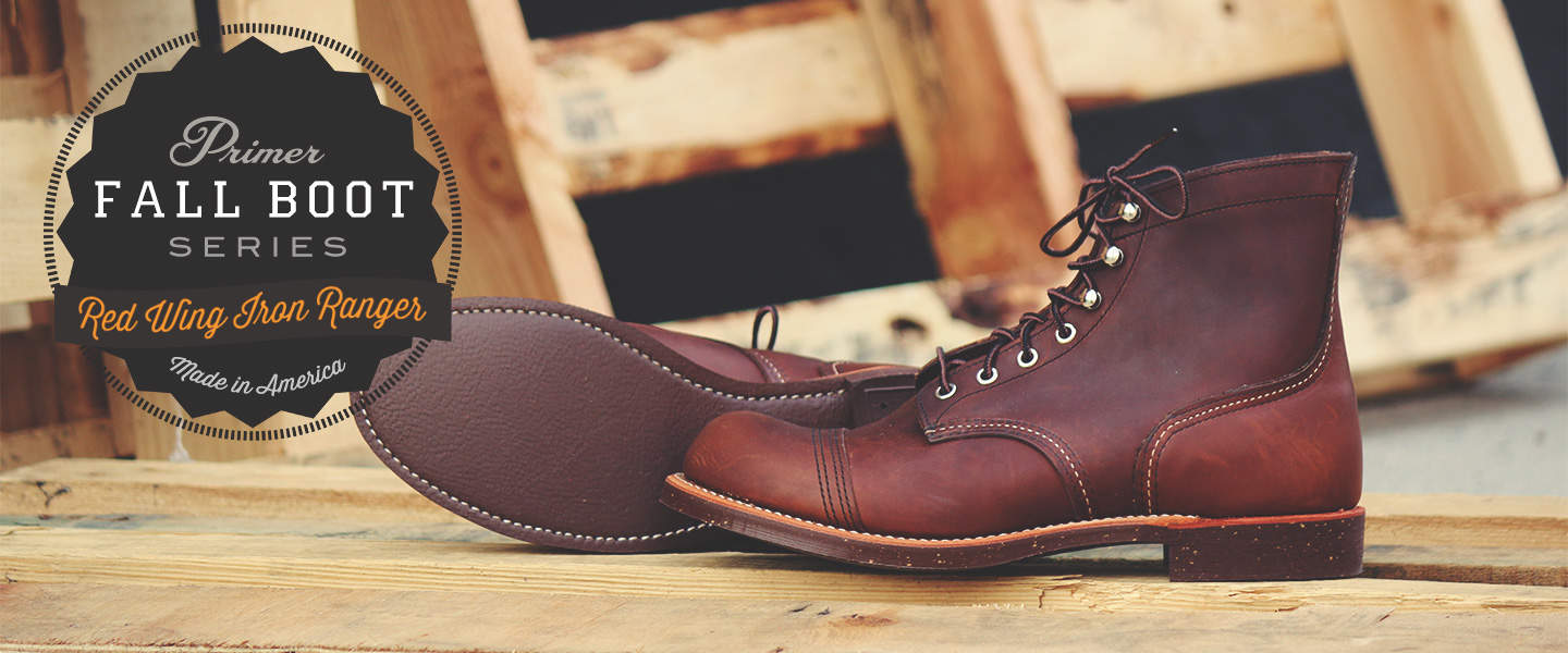 Fall Boot Series: Red Wing Iron Ranger