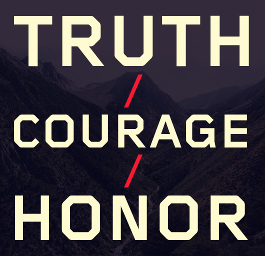 truth courage honor