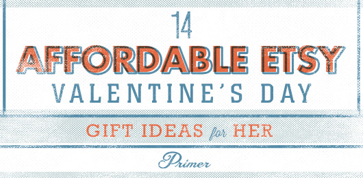 14 Affordable Etsy Valentine's Day Gift Ideas for Her