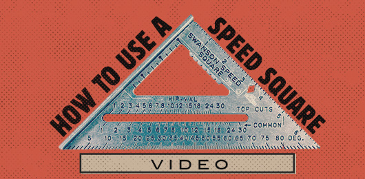How to Use a Speed Square (video)