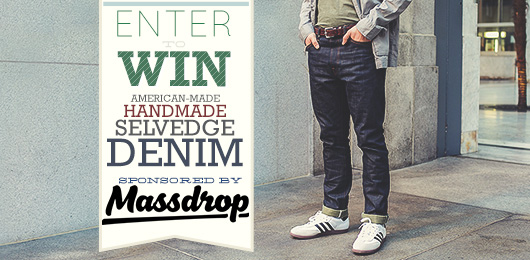 Enter to Win: American-made, Handmade, Selvedge Denim – Sponsored by Massdrop
