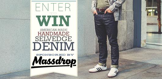 Enter to Win: American-made, Handmade, Selvedge Denim – Sponsored by Massdrop