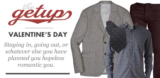 The Getup: Valentine's Day