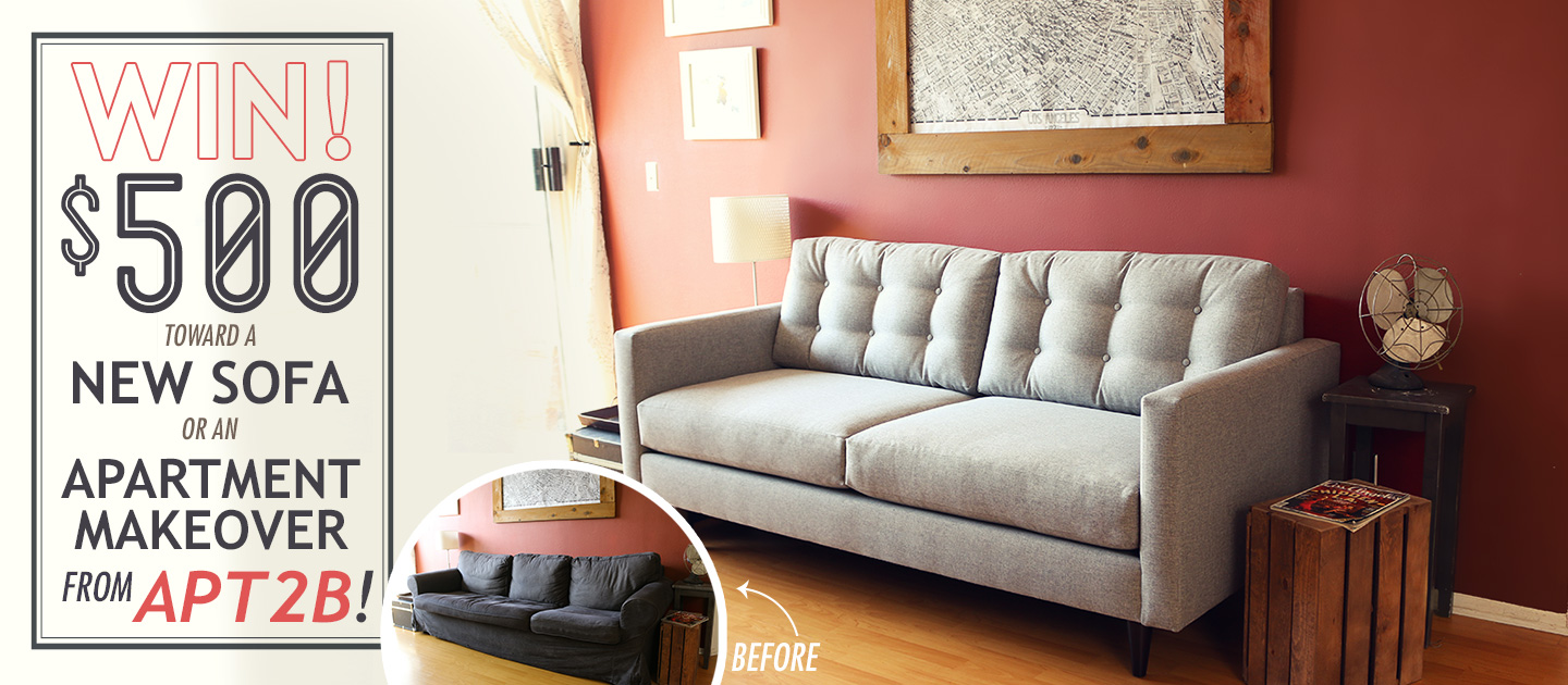 Win $500 Toward a New Sofa or Apartment Makeover from Apt2B!