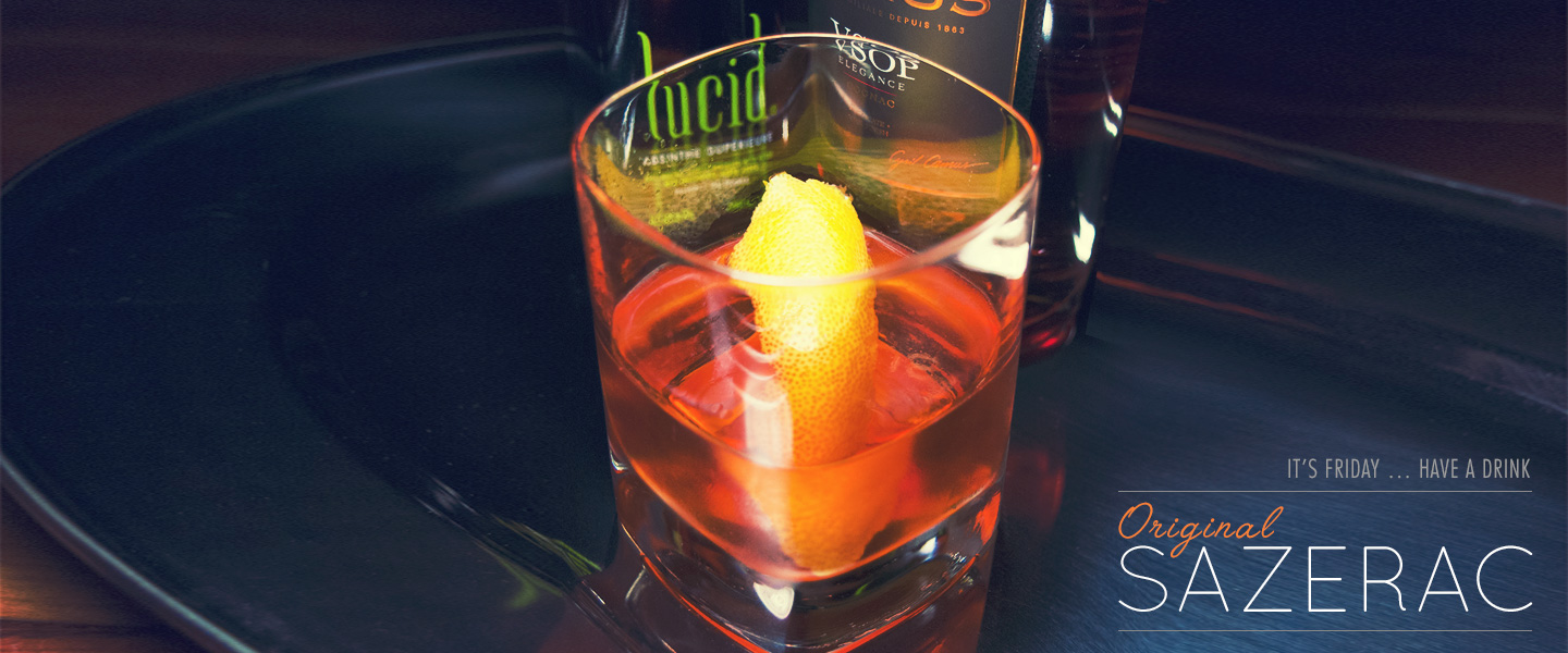 It's Friday … Have a Drink: Original Sazerac