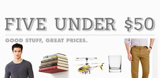 5 Under $50 – April 14, 2015