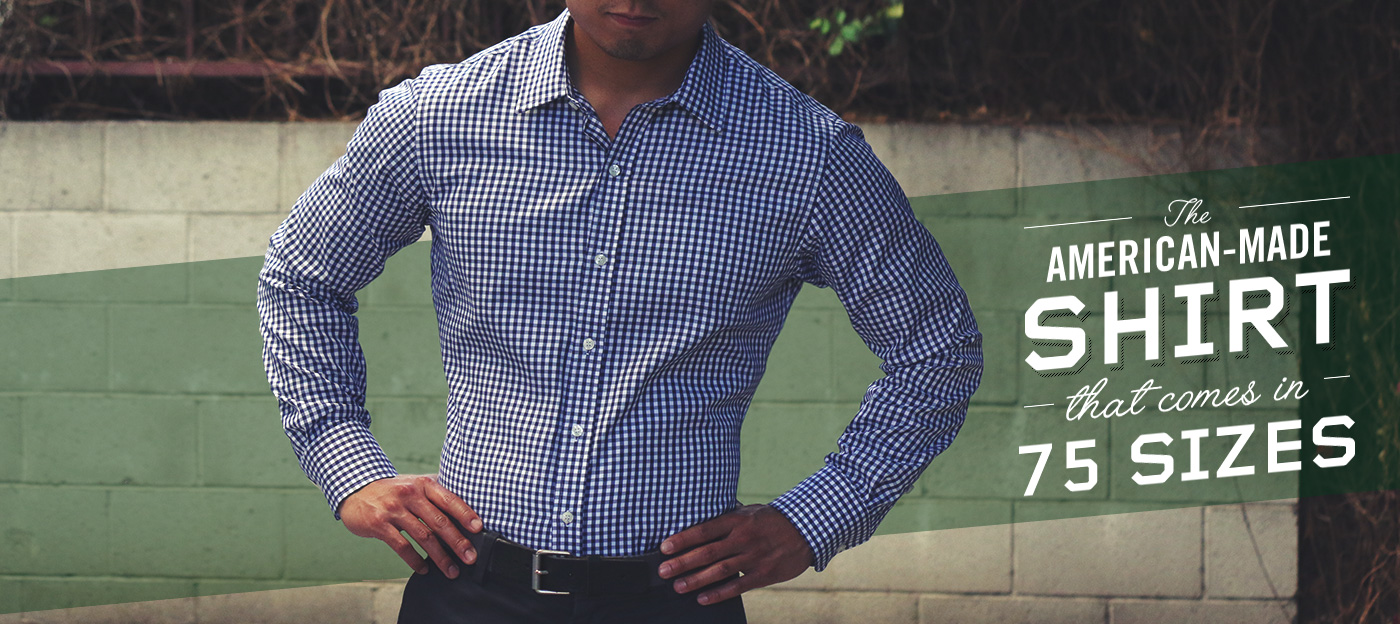 The American-made Shirt That Comes In 75 Sizes