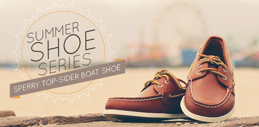 Summer Shoe Series: Sperry Boat Shoe