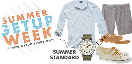 Summer Getup Week: Summer Standard