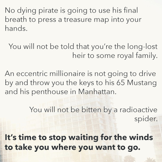 Article quote inset - Its time to stop waiting for the winds to take you where you want to go