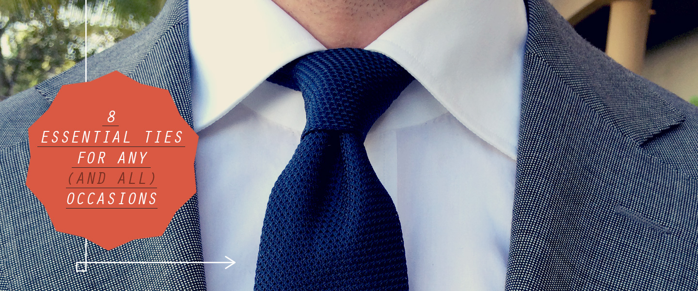 8 Essential Ties for Any (and All) Occasions