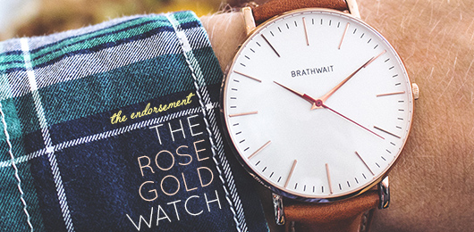 The Endorsement: The Rose Gold Watch