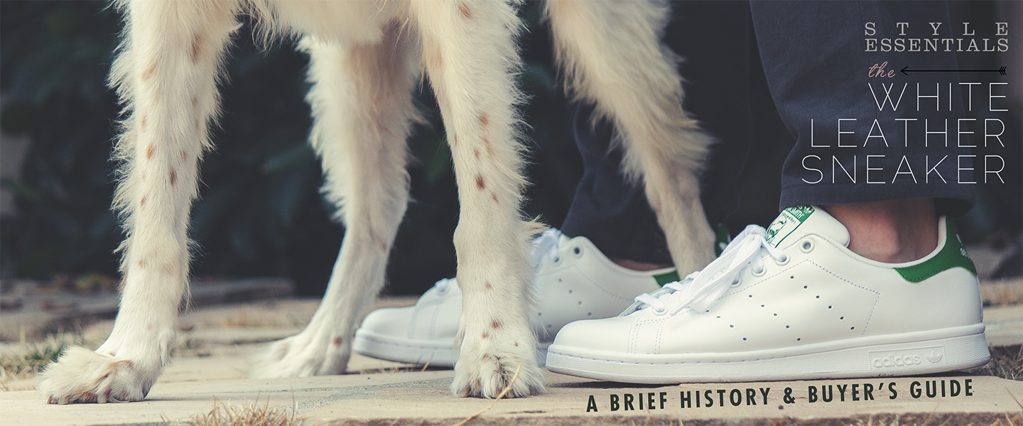 Style Essentials: The White Leather Sneaker – A Brief History and Buyer's Guide