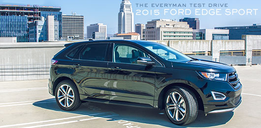 The Everyman Test Drive: 2015 Ford Edge Sport