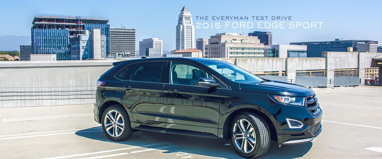 the everyman test drive 2015 ford edge sport primer. Black Bedroom Furniture Sets. Home Design Ideas