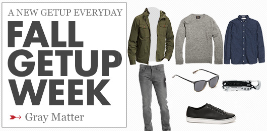Fall Getup Week: Gray Matter