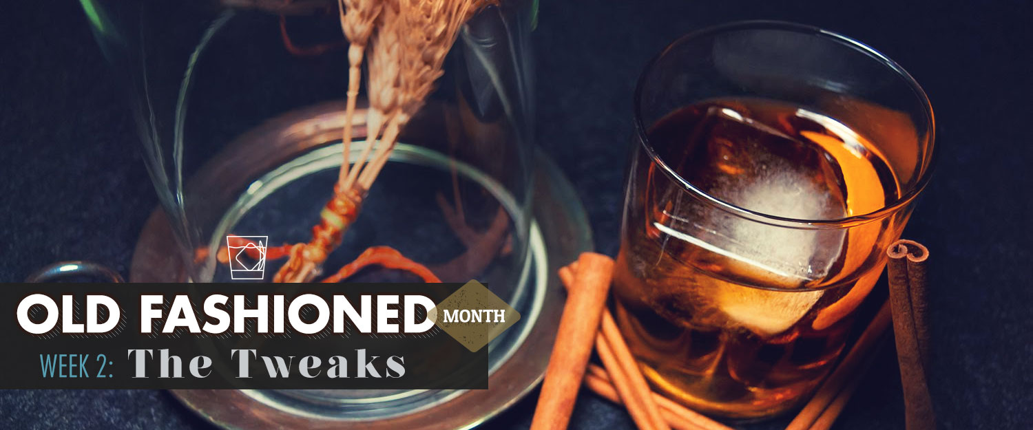 Old Fashioned Month – Week 2 – The Tweaks