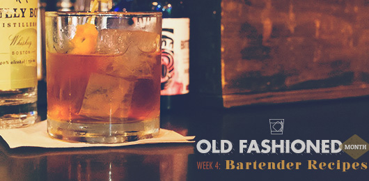 Old Fashioned Month – Week 4 – Bartender Recipes
