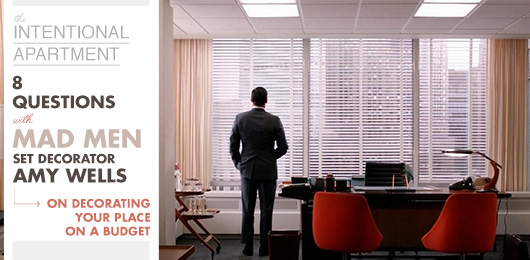 8 Questions with Mad Men Set Decorator Amy Wells on Decorating Your Place on a Budget