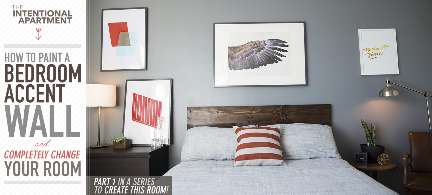 How to paint a bedroom accent wall and completely change - How we paint your room ...