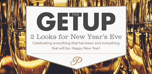 The Getup: 2 Looks for New Year's Eve