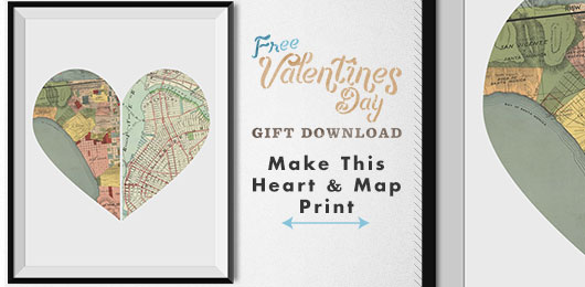Free DIY Valentine Gift – Heart Printable: Make This Heart Shaped Map Print!