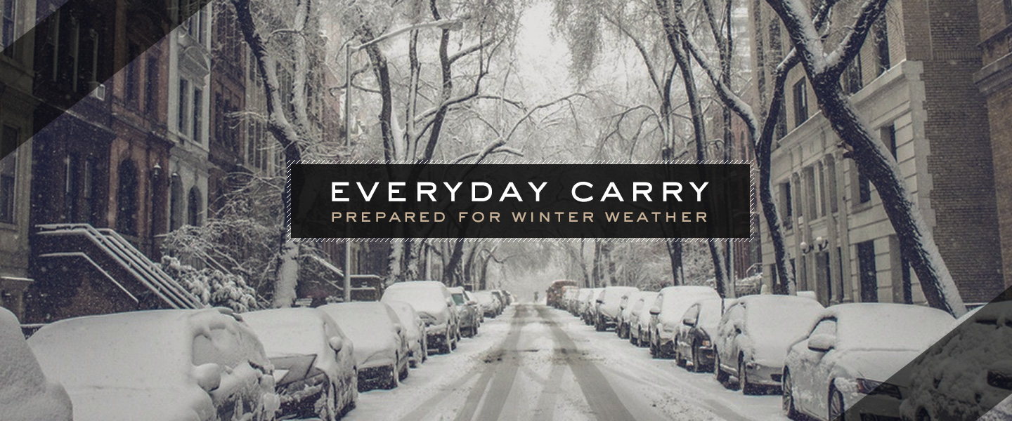 Everyday Carry: Prepared for Winter Weather