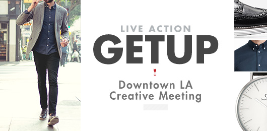 Live Action Getup: Downtown LA Creative Meeting