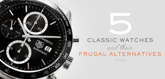 5 Classic watches and their frugal alternatives