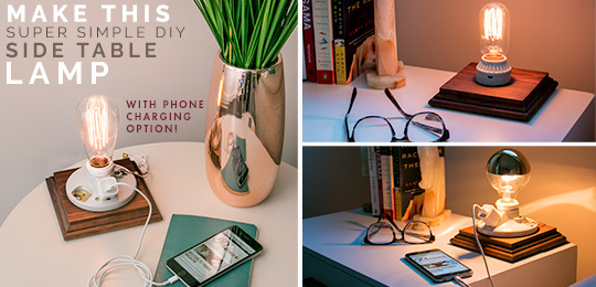 Make This Super Simple DIY Side Table Lamp with Phone Charging Option