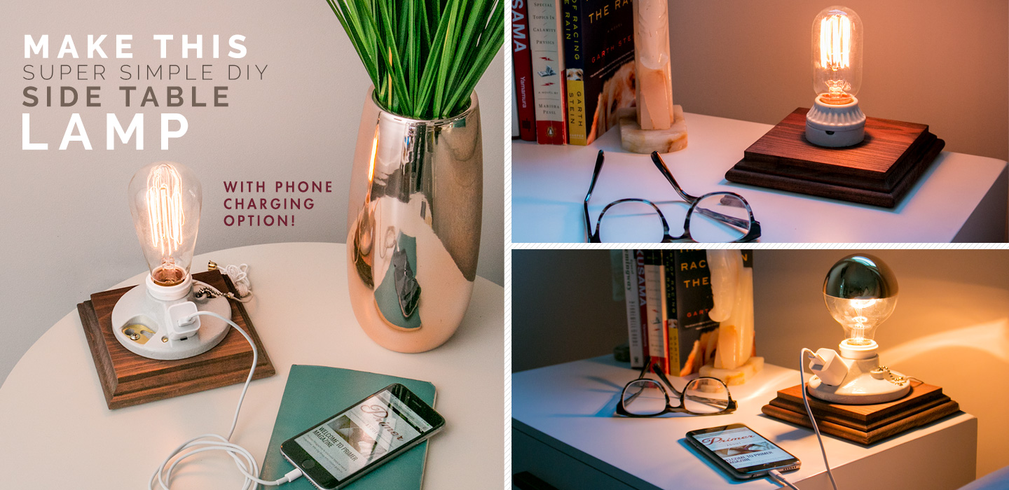 Delightful Make This Super Simple DIY Side Table Lamp With Phone Charging Option
