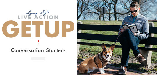 Live Action Getup Conversation Starts graphic with dog