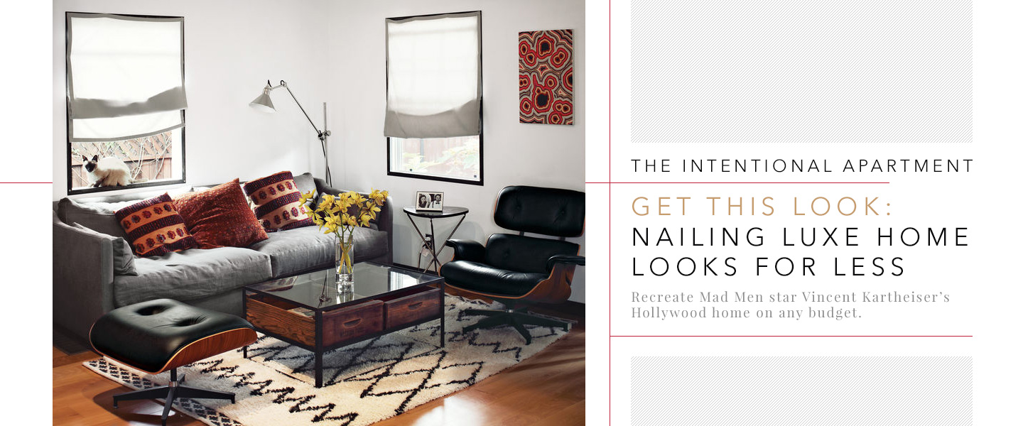 The Intentional Apartment – Get This Look: Nailing Luxe Home Looks for Less
