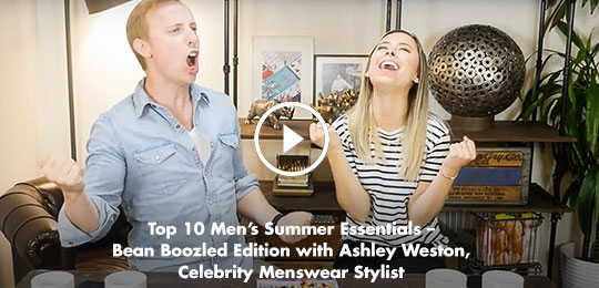 Top 10 Men's Summer Essentials – Bean Boozled Edition with Ashley Weston, Celebrity Menswear Stylist
