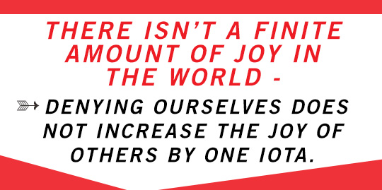 Article quote inset: There isn\'t a finite amount of joy in the world