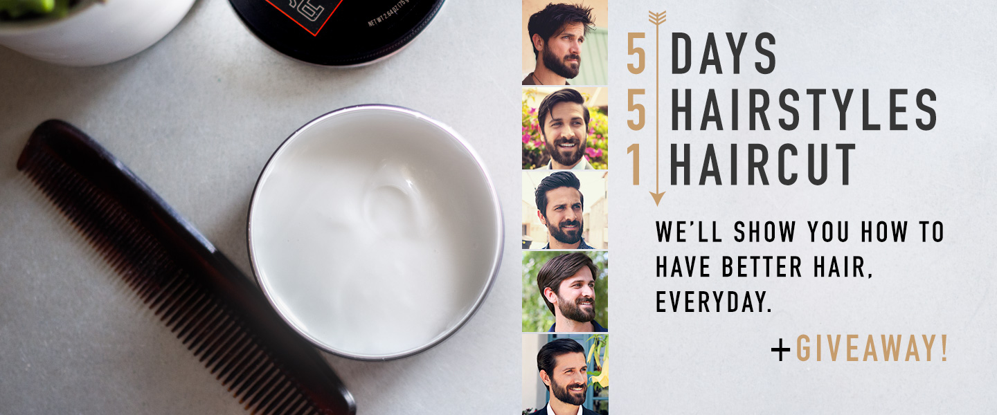 5 Days, 5 Hairstyles, 1 Haircut – We'll Show You How to Have Better Hair, Everyday