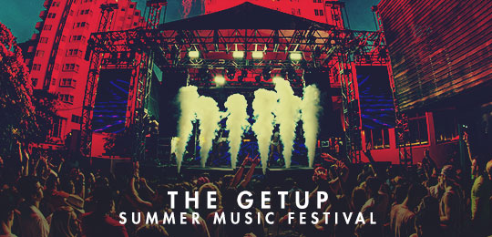 The Getup: Summer Music Festival